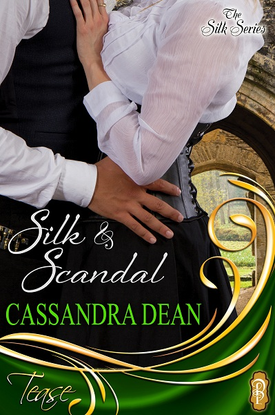 silk and scandal cassandra dean decadent TEASE captivate the silk series