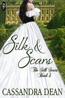 Silk & Scars by Cassandra Dean book 3 in the Silk Series Decadent Publishing